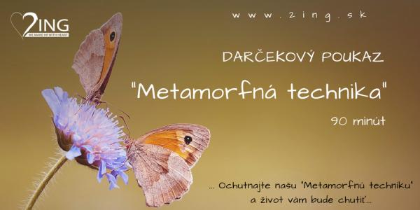 Metamorfná technika_darčekový poukaz